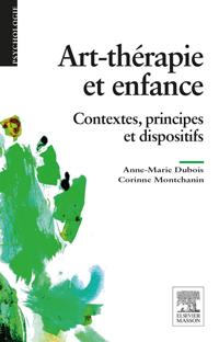 Art-thérapie et enfance - A-M. Dubois, C. Montchanin